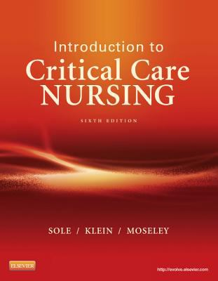Introduction to Critical Care Nursing  6th 2013 9780323088480 Front Cover