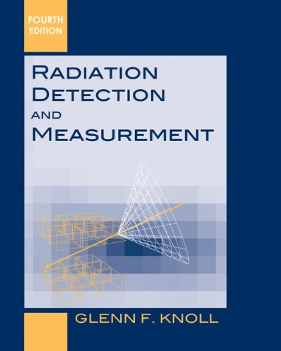 Radiation Detection and Measurement  4th 2011 edition cover
