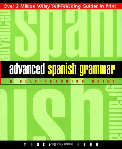 Advanced Spanish Grammar A Self-Teaching Guide 2nd 1997 (Revised) edition cover