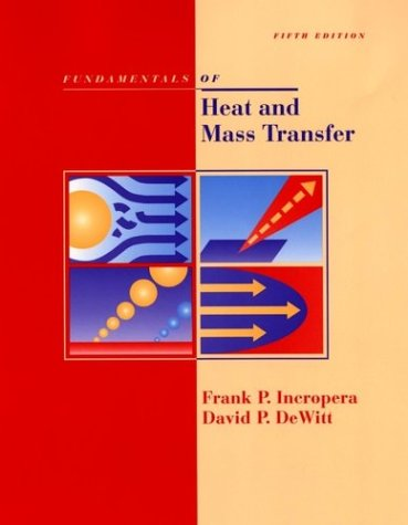 Fundamentals of Heat and Mass Transfer 5th Edition with IHT2. 0/FEHT with Users Guides  5th 2002 (Revised) 9780471204480 Front Cover