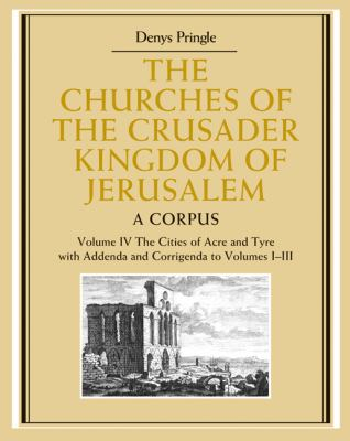 Corpus The Cities of Acre and Tyre with Addenda and Corrigenda  2009 9780521851480 Front Cover