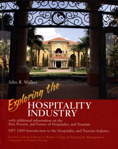 EXPLORING HOSPITALITY INDUSTRY 2nd 2008 9780536503480 Front Cover