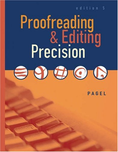 Proofreading and Editing Precision  5th 2006 (Revised) 9780538442480 Front Cover