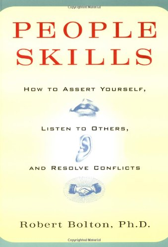 People Skills How to Assert Yourself, Listen to Others, and Resolve Conflicts  1979 9780671622480 Front Cover