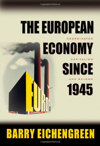 European Economy since 1945 Coordinated Capitalism and Beyond  2006 edition cover