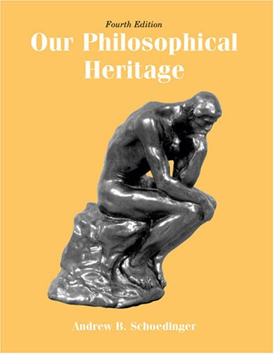 Our Philosophical Heritage  4th 2006 (Revised) 9780757526480 Front Cover