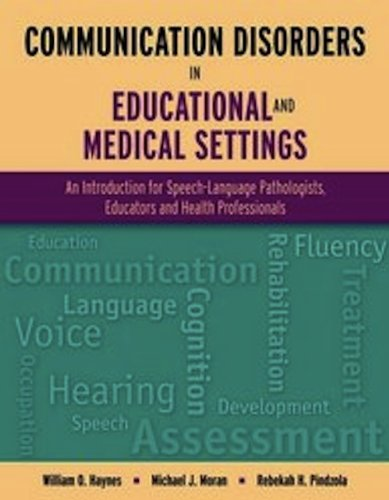 Communication Disorders in Educational and Medical Settings   2012 (Revised) edition cover