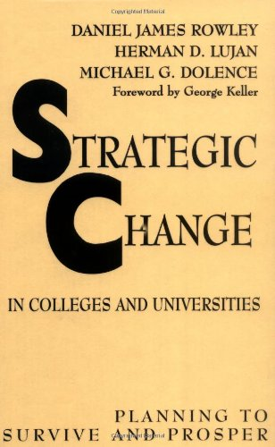 Strategic Change in Colleges and Universities Planning to Survive and Prosper  1997 edition cover