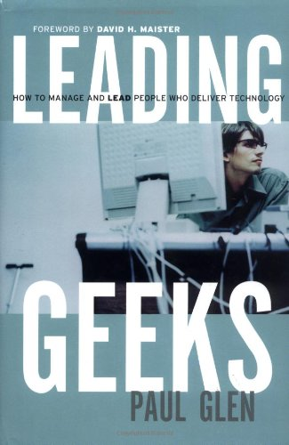 Leading Geeks How to Manage and Lead the People Who Deliver Technology  2002 9780787961480 Front Cover