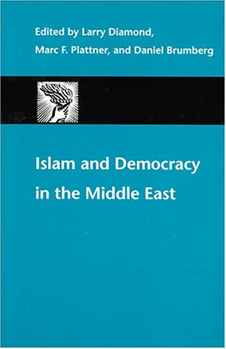 Islam and Democracy in the Middle East   2003 edition cover