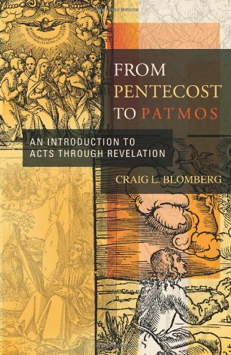 From Pentecost to Patmos An Introduction to Acts Through Revelation N/A edition cover