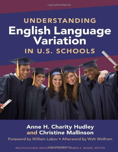 Understanding English Language Variation in U. S. Schools   2011 edition cover