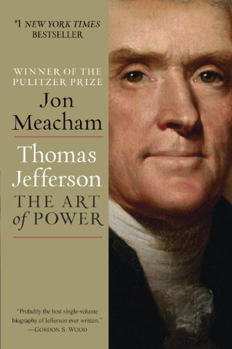 Thomas Jefferson The Art of Power  2013 edition cover