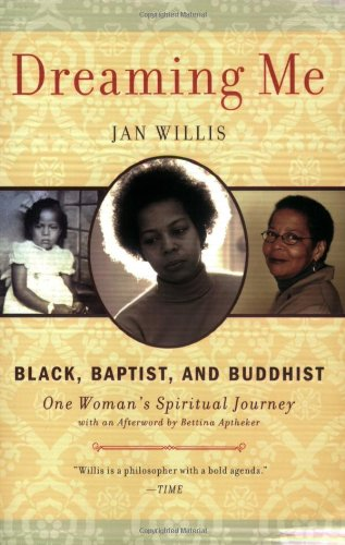 Dreaming Me Black, Baptist, and Buddhist - One Woman's Spiritual Journey  2008 edition cover