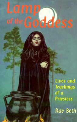 Lamp of the Goddess Lives and Teachings of a Priestess N/A 9780877288480 Front Cover