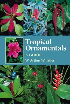 Tropical Ornamentals A Guide  2000 9780881924480 Front Cover