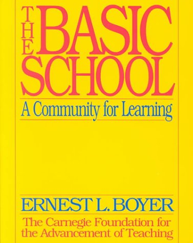 Basic School A Community for Learning  1995 edition cover