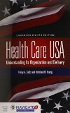Health Care USA Understanding Its Organization and Delivery 8th 2014 edition cover