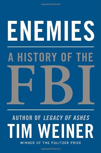Enemies A History of the FBI  2011 edition cover