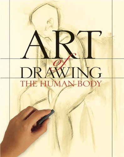 Art of Drawing the Human Body   2005 9781402711480 Front Cover