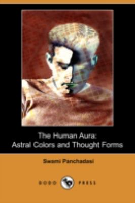 Human Aur Astral Colors and Thought Forms N/A 9781406599480 Front Cover