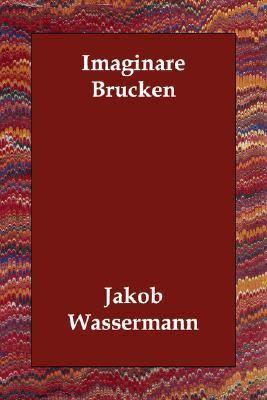 Imagin Re BrüCken N/A 9781406809480 Front Cover