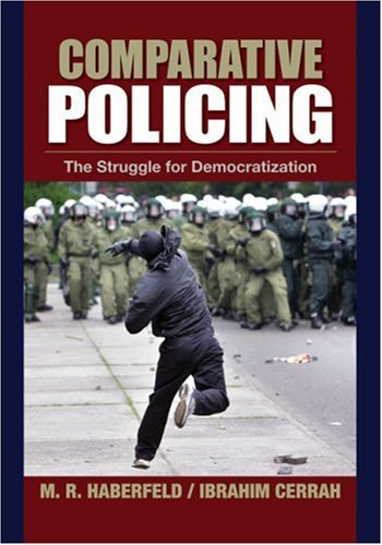 Comparative Policing The Struggle for Democratization  2008 edition cover