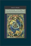 God Loves Masons, Too The First Defenders of Human Rights N/A 9781419641480 Front Cover