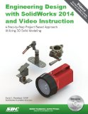 Engineering Design with SolidWorks 2014 and Video Instruction  N/A edition cover