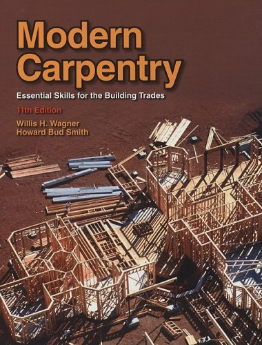 Modern Carpentry Essential Skills for the Building Trades 11th 2008 edition cover