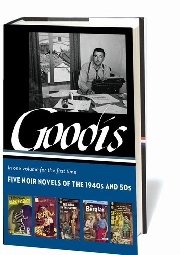 Goodis Five Noir Novels of the 1940s and '50s  2012 edition cover