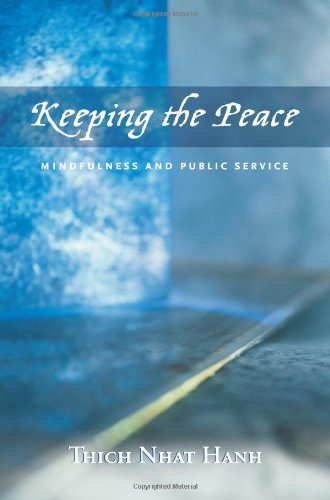 Keeping the Peace Mindfulness and Public Service  2005 9781888375480 Front Cover