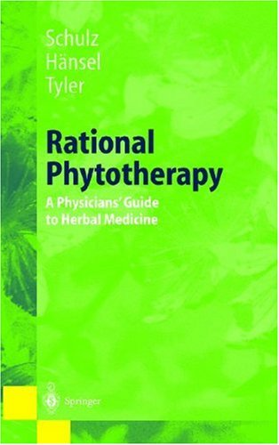 Rational Phytotherapy A Physician's Guide to Herbal Medicine 3rd 1998 9783540626480 Front Cover