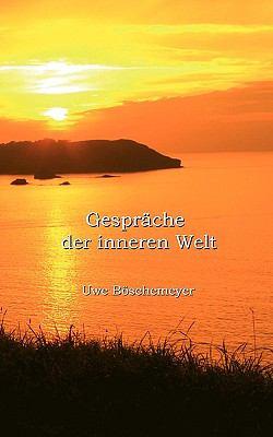 Gespräche der Inneren Welt N/A 9783837010480 Front Cover