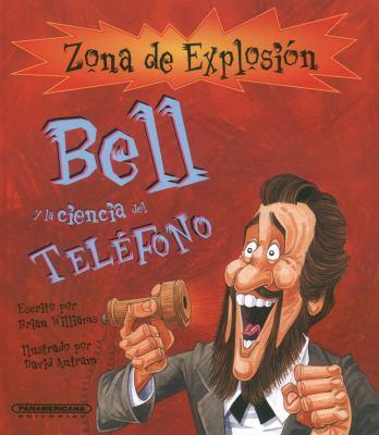 Bell y la ciencia del Telefono  N/A edition cover