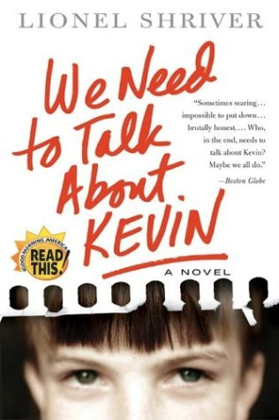 We Need to Talk about Kevin   2004 9780060724481 Front Cover