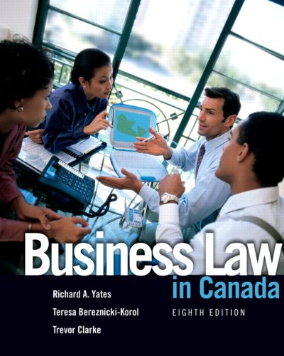 BUSINESS LAW IN CANADA >CANADI 8th 2007 9780132065481 Front Cover