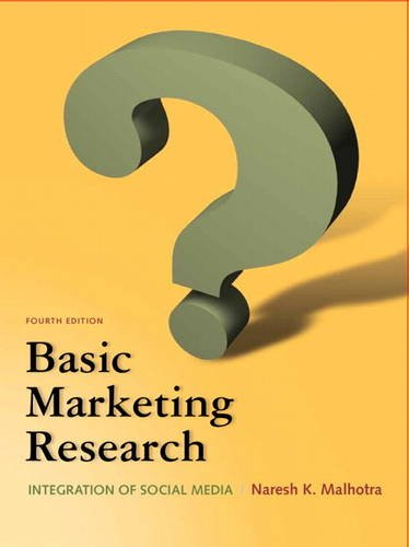 Basic Marketing Research  4th 2012 (Revised) edition cover