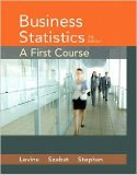 Business Statistics A First Course Plus NEW MyStatLab with Pearson EText -- Access Card Package 7th 2016 edition cover