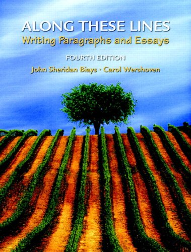 Along These Lines Writing Paragraphs and Essays (with MyWritingLab Student Access Code Card) 4th 2007 9780135147481 Front Cover