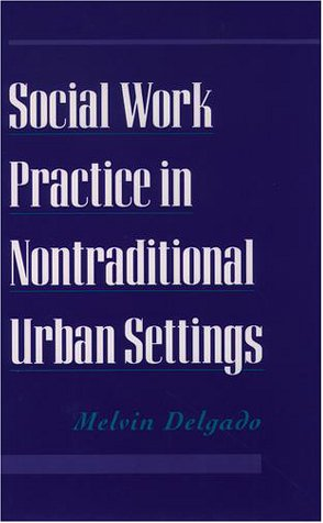Social Work Practice in Nontraditional Urban Settings   1999 edition cover