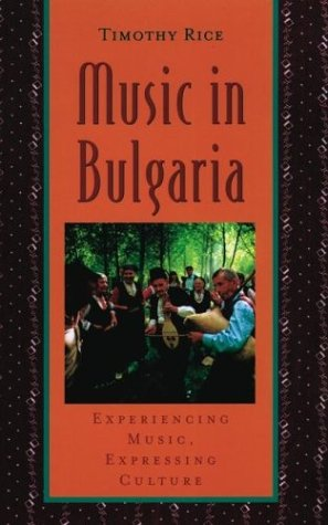 Music in Bulgaria Experiencing Music, Expressing Culture  2003 edition cover