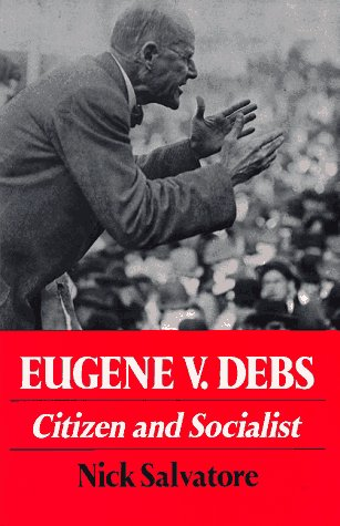 Eugene V. Debs Citizen and Socialist N/A edition cover