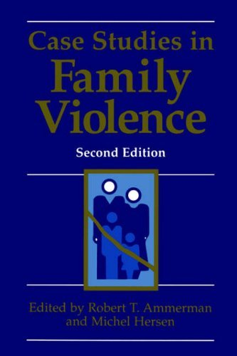 Case Studies in Family Violence  2nd 2000 (Revised) 9780306462481 Front Cover