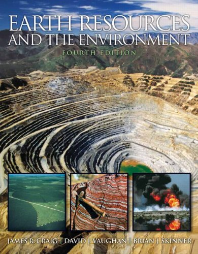 Earth Resources and the Environment  4th 2011 9780321676481 Front Cover