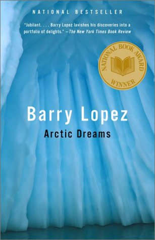 Arctic Dreams   2001 (Reprint) edition cover