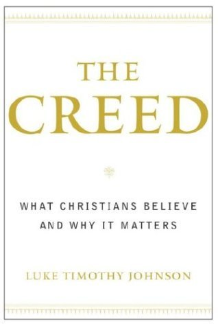 Creed What Christians Believe and Why It Matters N/A edition cover