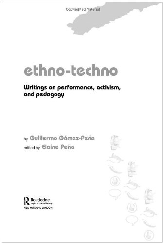 Ethno-Techno Writings on Performance, Activism and Pedagogy  2005 edition cover