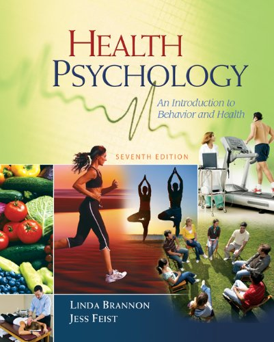 Health Psychology An Introduction to Behavior and Health 7th 2010 edition cover