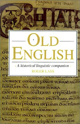 Old English A Historical Linguistic Companion N/A 9780521458481 Front Cover